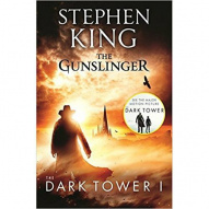 Dark Tower I: The Gunslinger : (Volume 1) by Stephen King