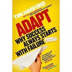 Adapt: Why Success Always Starts with Failure by Harford
