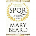 SPQR: A History of Ancient Rome by Professor Mary Beard