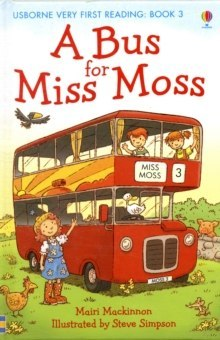 A Bus for Miss Moss by Mairi MacKinnon (Author)