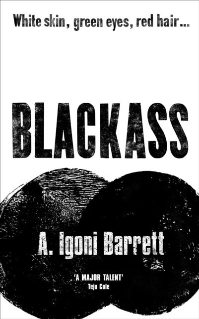 Blackass by A.Igoni Barrett