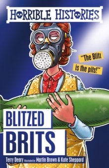 Blitzed Brits by Terry Deary (Author)