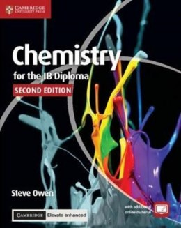 Chemistry for the IB Diploma Coursebook with Cambridge Elevate Enhanced Edition (2 Years) by Steve Owen (Author)