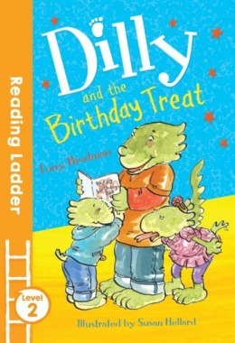 Dilly and the Birthday Treat by Tony Bradman (Author)