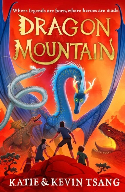 Dragon Mountain by Katie Tsang (Author) , Kevin Tsang (Author)