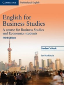 English for Business Studies Student's Book : A Course for Business Studies and Economics Students by Ian MacKenzie