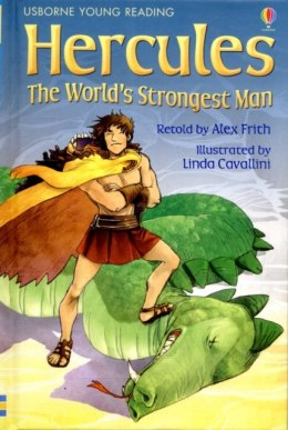 Hercules The World's Strongest Man by Alex Frith