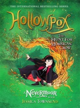 Hollowpox : The Hunt for Morrigan Crow Book 3 by Jessica Townsend