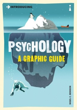 Introducing Psychology : A Graphic Guide by Nigel Benson
