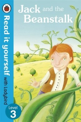 Jack and the Beanstalk - Read it yourself with Ladybird : Level 3