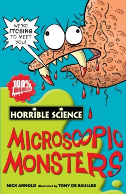 Microscopic Monsters by Nick Arnold