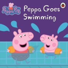 Peppa Pig: Peppa Goes Swimming by Peppa Pig (Author)