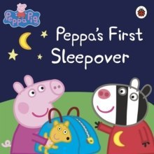 Peppa Pig: Peppa's First Sleepover by Peppa Pig (Author)
