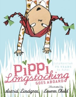 Pippi Longstocking Goes Aboard by Astrid Lindgren
