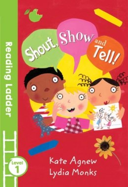 Shout Show and Tell! by Kate Agnew