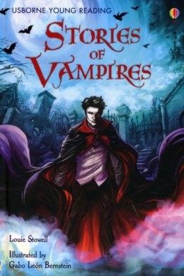 Stories of Vampires by Louie Stowell