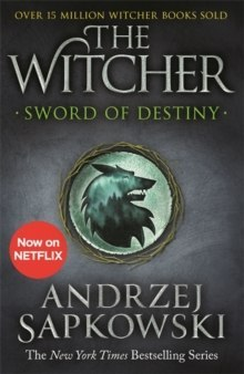 Sword of Destiny : Tales of the Witcher