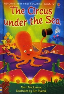 The Circus Under the Sea by Mairi MacKinnon