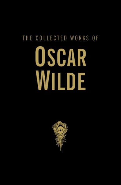 The Collected Works by Oscar Wilde