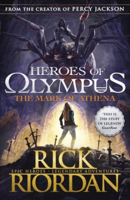 The Mark of Athena (Heroes of Olympus Book 3) by Rick Riordan (Author)