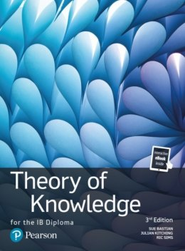 Theory of Knowledge for the IB Diploma : TOK for the IB Diploma