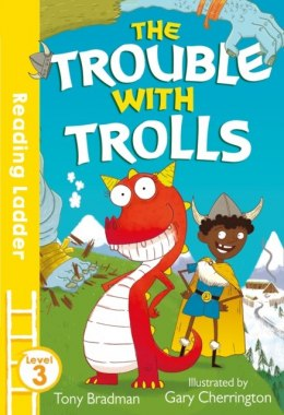 Trouble with Trolls by Tony Bradman
