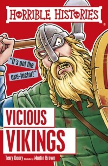 Vicious Vikings by Terry Deary (Author) , Martin Brown (Author)