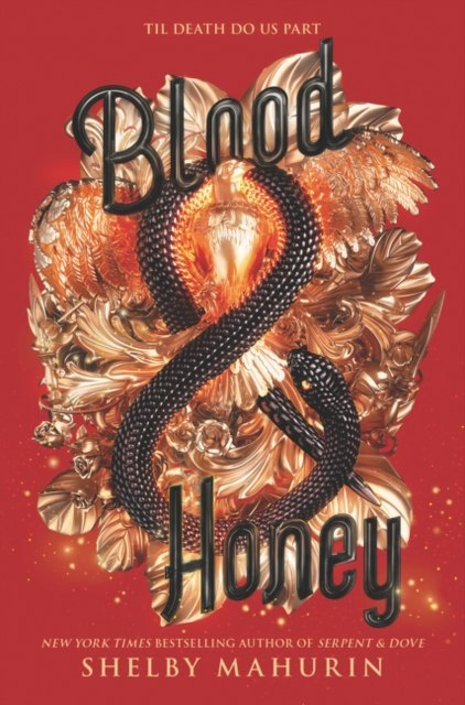 Blood & Honey : 2 by Shelby Mahurin