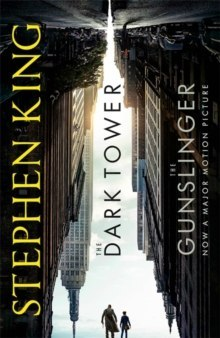 Dark Tower I: The Gunslinger : Film Tie-In by Stephen King