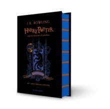 Harry Potter and the Prisoner of Azkaban - Ravenclaw Edition by J.K. Rowling