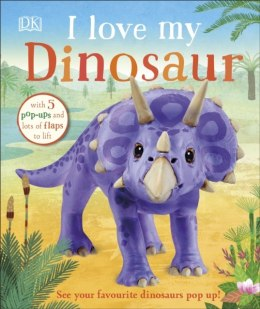 I Love My Dinosaur by DK (Author)