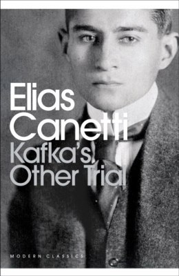Kafka's Other Trial by Elias Canetti