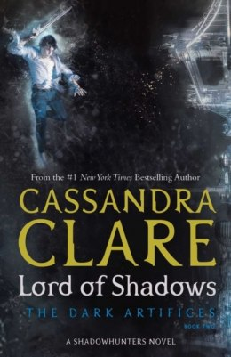 Lord of Shadows (The Dark Artifices) by Cassandra Clare