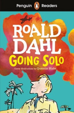 Penguin Readers Level 4: Going Solo (ELT Graded Reader) by Roald Dahl