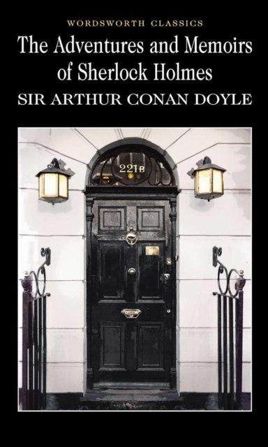 The Adventures & Memoirs of Sherlock Holmes by Arthur Conan Doyle