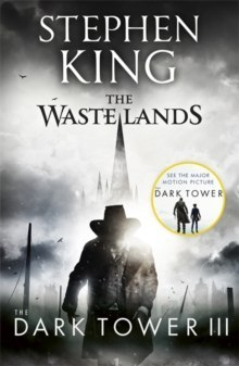 The Dark Tower III: The Waste Lands : (Volume 3) by Stephen King