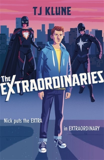 The Extraordinaries by T J Klune (Author)