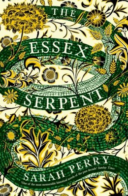 The Essex Serpent : The number one bestseller and British Book Awards Book of the Year by Sarah Perry