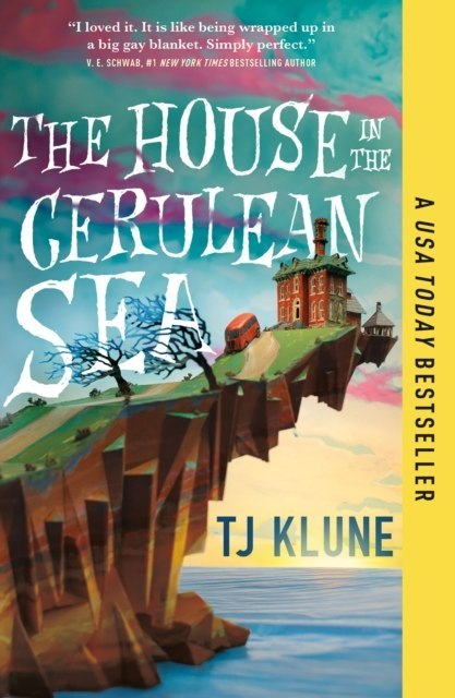 The House in the Cerulean Sea by TJ Klune (Author)