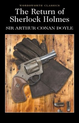 The Return of Sherlock Holmes by Sir Arthur Conan Doyle