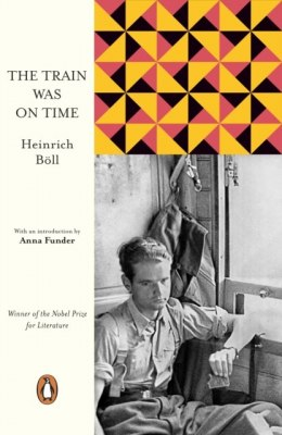 The Train Was on Time by Heinrich Boll (Author)
