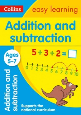 Addition and Subtraction Ages 5-7 : Prepare for School with Easy Home Learning by Collins Easy Learning