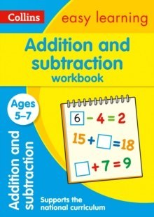 Addition and Subtraction Workbook Ages 5-7 : Ideal for Home Learning by Collins Easy Learning