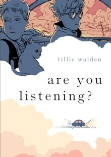 Are You Listening? by Tillie Walden