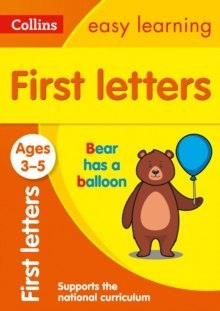 First Letters Ages 3-5 : Ideal for Home Learning by Collins Easy Learning