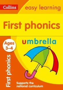 First Phonics Ages 3-4 : Ideal for Home Learning by Collins Easy Learning