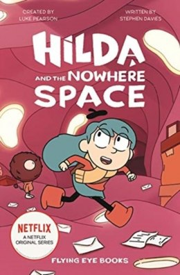 Hilda and the Nowhere Space : 3 by Stephen Davies (Author) , Luke Pearson (Created By)