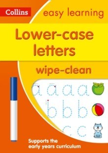 Lower Case Letters Age 3-5 Wipe Clean Activity Book : Ideal for Home Learning by Collins Easy Learning