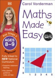 Maths Made Easy Ages 8-9 Key Stage 2 Beginner by Carol Vorderman