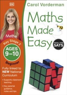 Maths Made Easy Ages 9-10 Key Stage 2 Beginner by Carol Vorderman